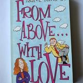 """Книга на англ. яз. """"From above with love"""" Andrew Matthews, 152 с."""